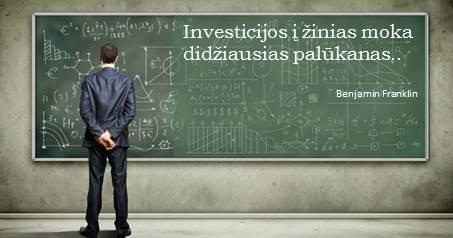 """""""Investicijos į žinias moka didžiausias palūkanas..."""""""
