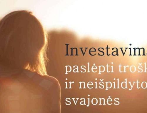 Investavimas: paslėpti troškimai ir neišpildytos svajonės