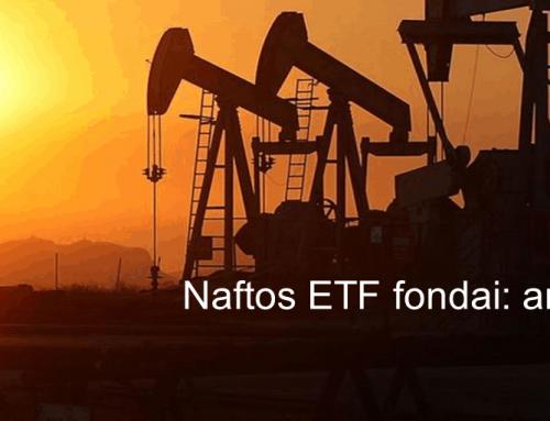 Naftos ETF fondai: ar verta?